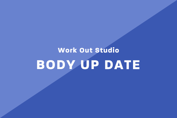Work Out Studio BODY UP DATE